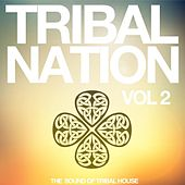 Tribal Nation, Vol. 2 (The Sound of Tribal House) by Various Artists