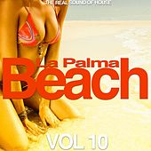 La Palma Beach, Vol. 10 (The Real Sound of House) von Various Artists