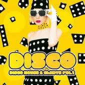 Disco Disco House & Candys Vol. 1 von Various Artists