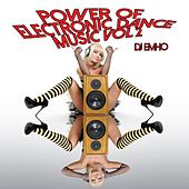 Power of Electronic Dance Music, Vol. 2 by Various Artists