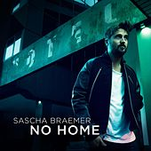No Home by Sascha Braemer