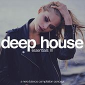 Deep House Essentials, Vol. 3 von Various Artists