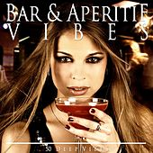 Bar & Aperitif Vibes de Various Artists