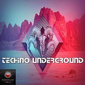Techno Underground by Various Artists