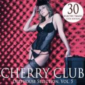 Cherry Club, Vol. 5 von Various Artists