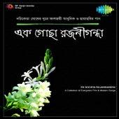 Ek Gochha Rajanigandha by Various Artists