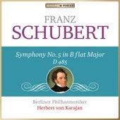 Schubert: Symphony No. 5 in B-Flat Major, D. 485 von Berliner Philharmoniker