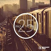 Deep & Technoid #25 by Various Artists
