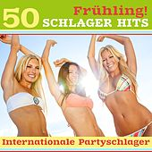 Frühling: 50 Schlager Hits (Internationale Partyschlager & Spring Break Classics) von Various Artists