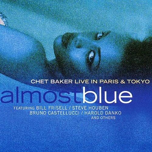 Almost Blue (Live in Paris & Tokyo) de Chet Baker