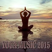 Yoga Music 2015 de Various Artists