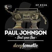 Beat Your Box - Single by Paul Johnson