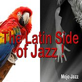 The Latin Side of Jazz! de Various Artists