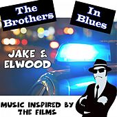 Music Inspired by the Films: The Brothers in Blues: Jake & Elwood de Various Artists