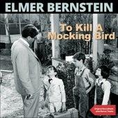 To Kill a Mockingbird (Original Soundtrack Plus Bonus Tracks) von Elmer Bernstein