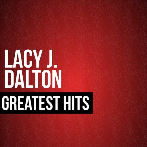 Lacy J. Dalton Greatest Hits by Lacy J. Dalton
