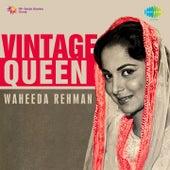 Vintage Queen: Waheeda Rehman by Various Artists