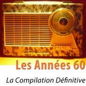 Les années 60 (La compilation définitive) [100 tubes remasterisés] de Various Artists