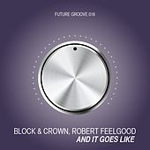 And It Goes Like (Club Mix) by Block