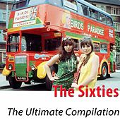 The Sixties - The Ultimate Compilation (100 Classics Remastered) di Various Artists