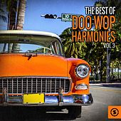 The Best of Doo Wop Harmonies, Vol. 3 by Various Artists