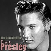 The Classic Hits (Remastered) de Elvis Presley