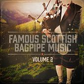 Famous Scottish Bagpipe Music, Vol. 2 by Various Artists