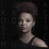 Don't Stop The Music von Idra Kayne