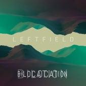 Bilocation di Leftfield