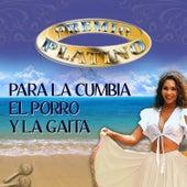 Premio Platino para la Cumbia, el Porro y la Gaita de Various Artists