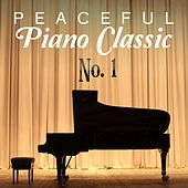 Peaceful Piano Classic, No. 1 by Various Artists