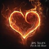 Fire in My Heart by Jon Allen