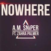 Nowhere von A.M. SNiPER