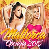 Mallorca Opening 2015 de Various Artists