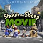 Shaun the Sheep Movie (Original Motion Picture Soundtrack) de Various Artists