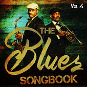 The Blues Songbook, Vol. 4 by Various Artists