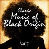 Classic Music of Black Origin, Vol. 2 de Various Artists