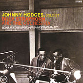 With Billy Strayhorn And The Orchestra by Johnny Hodges
