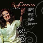 Beth Carvalho e Amigos by Various Artists
