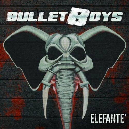 Elefante' by Bulletboys