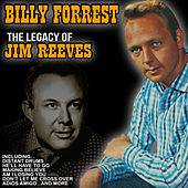 The Legacy of Jim Reeves von Billy Forrest