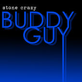 Stone Crazy (Rerecorded) - EP de Buddy Guy