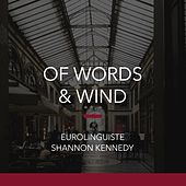 Of Words & Wind by Shannon Kennedy