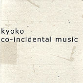 Co-Incidental Music by Kyoko