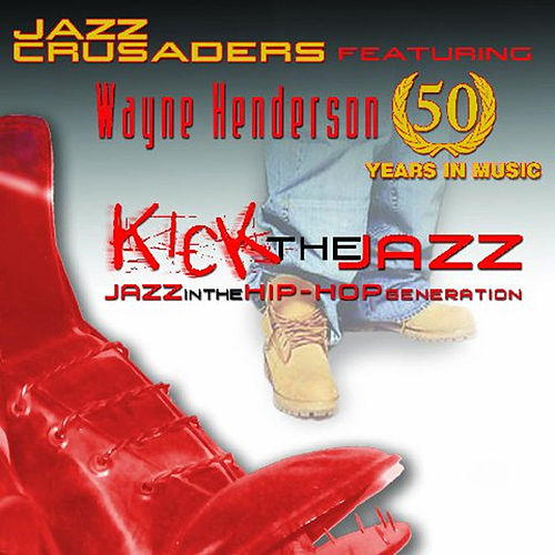 Singles From The Cd 'Kick The Jazz' by The Crusaders
