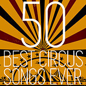 50 Best Circus Songs Ever by Richard Whitmarsh