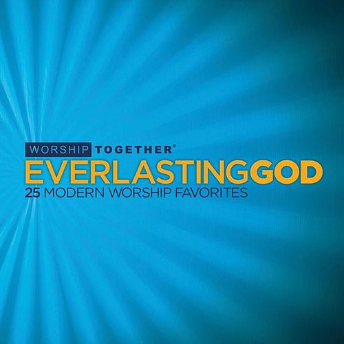 Everlasting God: 25 Modern Worship Favorites by Various Artists