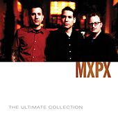 MxPx Ultimate Collection von MxPx