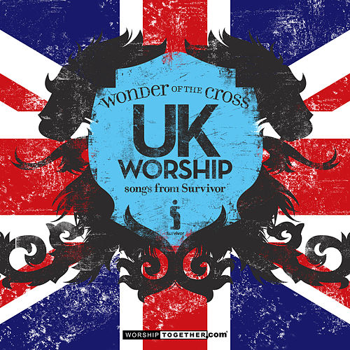UK Worship Wonder Of The Cross - Songs From Survivor by Various Artists