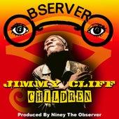 Children by Jimmy Cliff